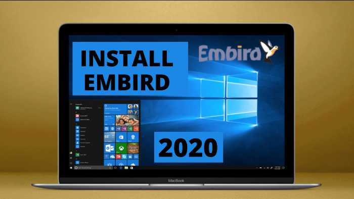 HOW TO INSTALL EMBIRD ON MAC